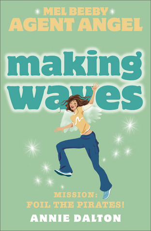 Making Waves (Angels Unlimited, #7)