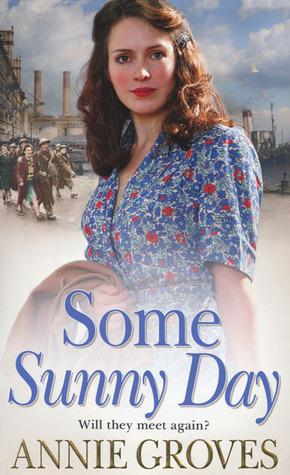 Some Sunny Day (World War II, #2)