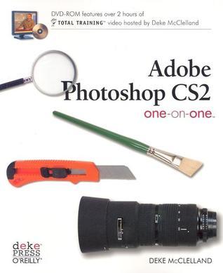 Adobe Photoshop CS2 One-On-One by Deke McClelland