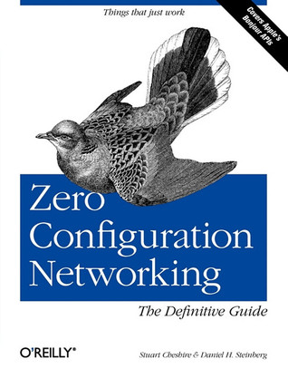 Zero Configuration Networking by Daniel H. Steinberg