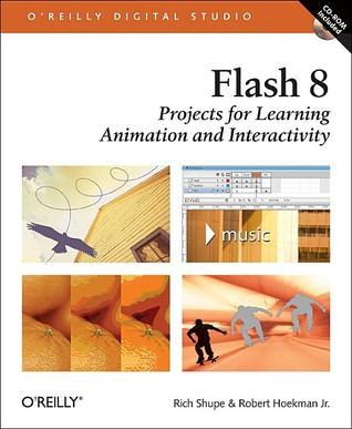 Flash 8: Projects for Learning Animation and Interactivity