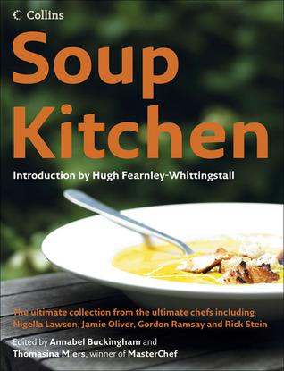 Soup Kitchen by Annabel Buckingham