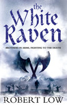 The White Raven (Oathsworn, #3)