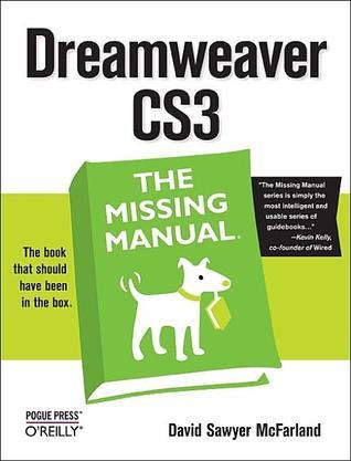 Dreamweaver CS3 The Missing Manual