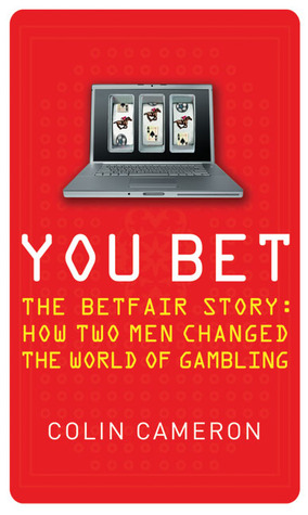 You Bet: The Betfair Story