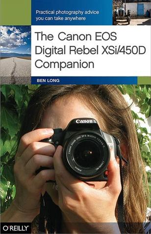 The Canon EOS Digital Rebel XSi/450D Companion
