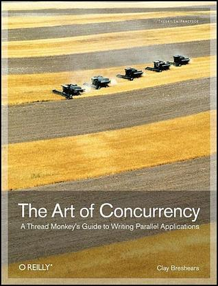 The Art of Concurrency by Clay Breshears