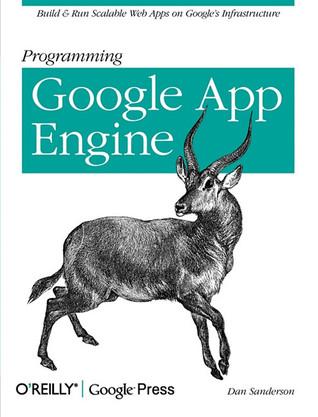 Programming Google App Engine by Dan Sanderson