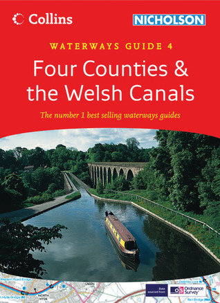 Four Counties the Welsh Canals: Waterways Guide 4