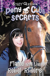 Flame and the Rebel Riders (Pony Club Secrets, #9)