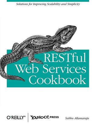 RESTful Web Services Cookbook by Subbu Allamaraju