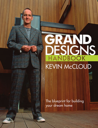 Grand designs handbook the blueprint for building your dream home grand designs handbook the blueprint for building your dream home malvernweather Images