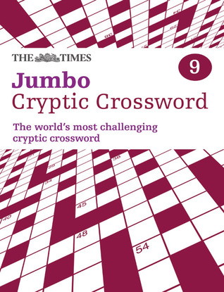 The Times Jumbo Cryptic Crossword Book 9: The world's most challenging cryptic crossword
