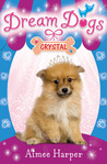 Dream Dogs: Crystal