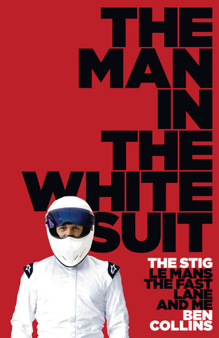 The Man in the White Suit by Ben Collins