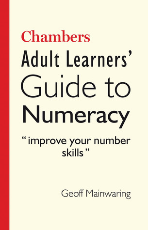 Chambers Adult Learners' Guide to Numeracy