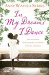In My Dreams I Dance by Anna Wafula Strike