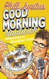 Good Morning Nantwich: Adventures in Breakfast Radio