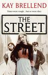The Street (Campbell Road Saga #1)