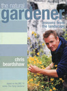 The Natural Gardener: Lessons from the Landscape