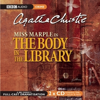 The Body in the Library: A BBC Radio 4 Full-Cast Dramatisation