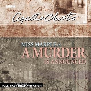A Murder Is Announced: A BBC Radio 4 Full-Cast Dramatisation
