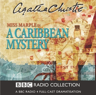 A Caribbean Mystery: A BBC Radio 4 Full-Cast Dramatisation