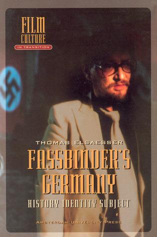 Fassbinder's Germany: History, Identity, Subject
