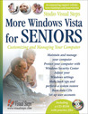 More Windows Vista for Seniors: Customizing and Managing Your Computer