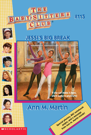 Jessi's Big Break (The Baby-Sitters Club, #115)