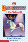 Karen's Unicorn (Baby-Sitters Little Sister, #89)