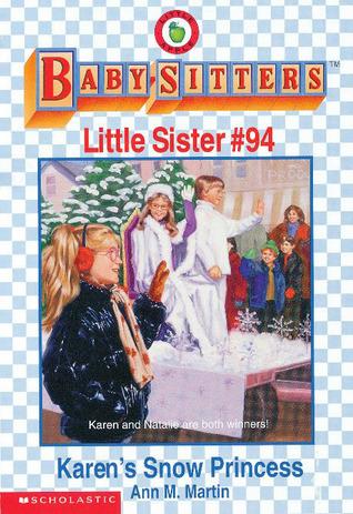 Karen's Snow Princess (Baby-Sitters Little Sister, #94)