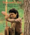 Tapenum's Day: A Wampanoag Indian Boy In Pilgrim Times: