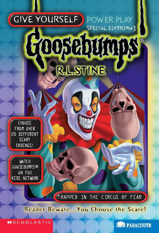 Trapped in the Circus of Fear (Give Yourself Goosebumps Special Edition, #3)