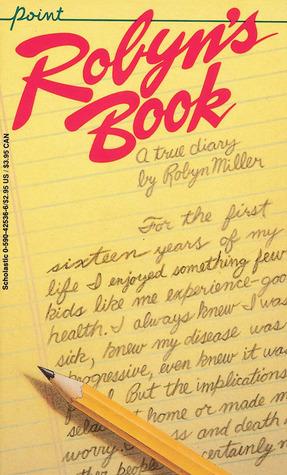 Robyn's Book by Robyn Miller