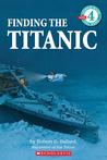 Finding the Titanic by Robert D. Ballard