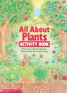 All About Plants Activity Book by Justine Korman Fontes