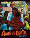 Amiri & Odette by Walter Dean Myers