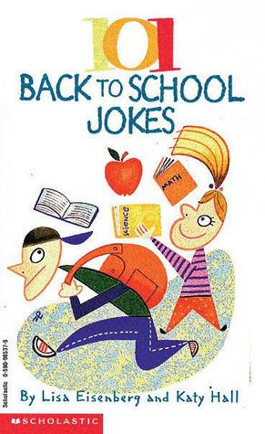 101 Back To School Jokes EPUB FB2 978-0590965378 por Lisa Eisenberg