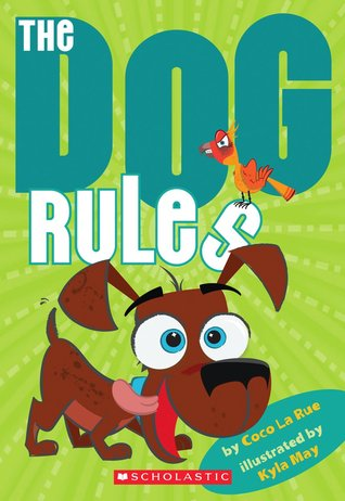 The Dog Rules by Coco La Rue