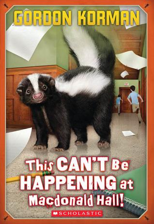 This Can't Be Happening at MacDonald Hall! (MacDonald Hall, #1)