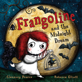 Frangoline and the Midnight Dream by Clemency Pearce