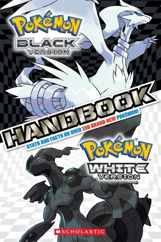 Pokemon: Black  White Handbook