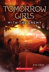 With the Enemy (Tomorrow Girls, #3)