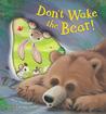 Don't Wake the Bear! by Steve Smallman