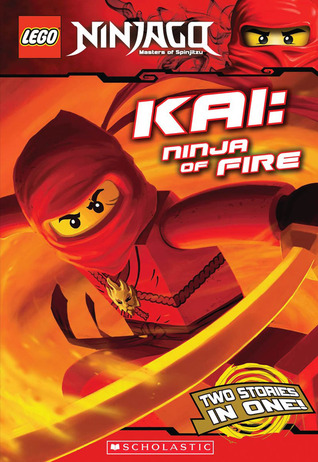 Kai, Ninja of Fire (Ninjago Chapter Book...