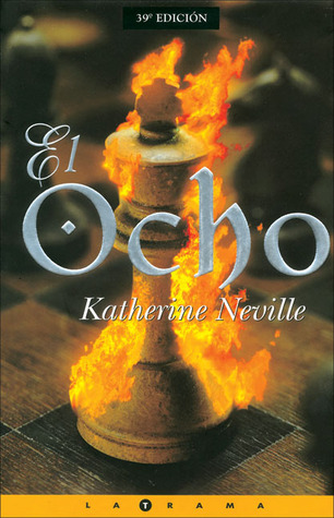 El ocho por Katherine Neville
