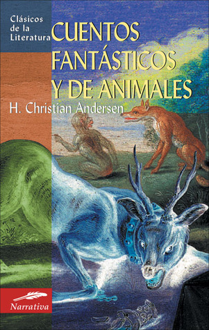 Cuentos fantásticos y de animales