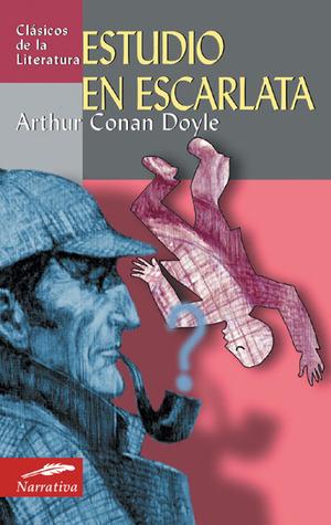 Estudio en escarlata by Arthur Conan Doyle
