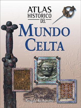 Atlas histórico del mundo celta